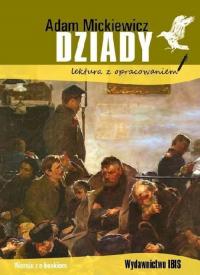 Dziady lektura z opracowaniem - Adam Mickiewicz   mała okładka