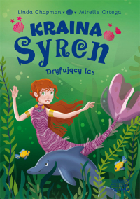 Kraina syren Dryfujący las (2) - Linda Chapman | mała okładka