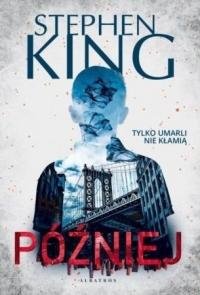 Później - Stephen King | mała okładka