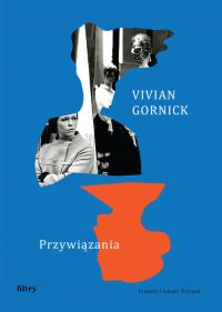 Przywiązania - Vivian Gornick | mała okładka