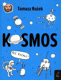 Kosmos - Tomasz Rożek   mała okładka