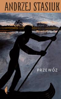 Przewóz - Andrzej Stasiuk   mała okładka