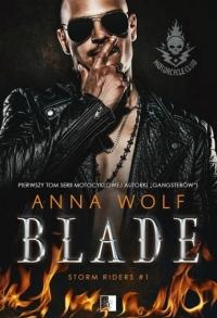 Blade. Seria Storm Riders MC. Tom 1 - Anna Wolf | mała okładka
