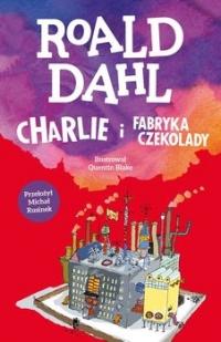 Charlie i fabryka czekolady  - Roald Dahl | mała okładka