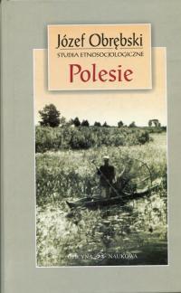 Polesie Studia etnosocjologiczne - Józef Obrębski   mała okładka