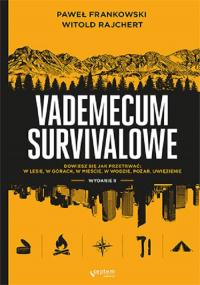 Vademecum survivalowe - Frankowski Paweł, Rajchert Witold | mała okładka