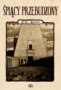 Śpiący przebudzony - Wells Herbert George | mała okładka
