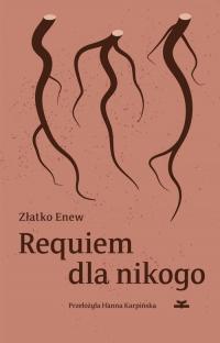 Requiem dla nikogo - Złatko Enew | mała okładka