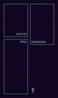 Katyń Pro Memoria Międzynarodowa Konferencja z okazji 80 rocznicy Zbrodni Katyńskiej - zbiorowa Praca | mała okładka