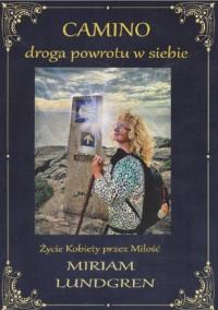 CAMINO droga powrotu w siebie - Miriam Lundgren   mała okładka