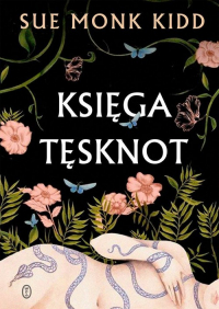 Księga tęsknot - Kidd Sue Monk | mała okładka