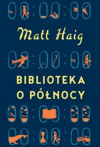 Biblioteka o Północy - Matt Haig   mała okładka