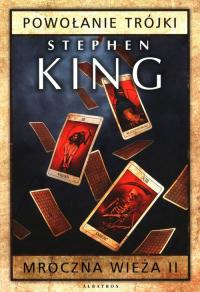 Mroczna wieża Tom 2 Powołanie Trójki - Stephen King   mała okładka