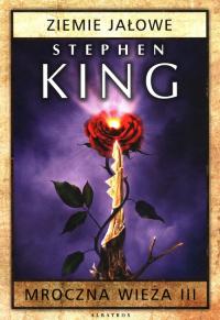 Mroczna wieża 3 Ziemie jałowe - Stephen King | mała okładka