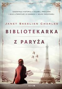 Bibliotekarka z Paryża - Charles Janet Skeslien   mała okładka