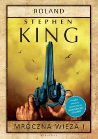 Mroczna Wieża 1 Roland - Stephen King | mała okładka