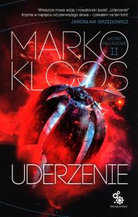 Uderzenie Wojny Palladowe Tom 2 - Marko Kloos | mała okładka