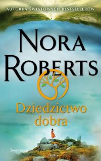 Dziedzictwo dobra - Nora Roberts   mała okładka