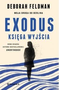 Exodus. Księga wyjścia  - Deborah Feldman | mała okładka