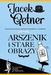 Arszenik i stare obrazy - Jacek Getner   mała okładka