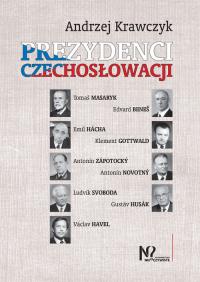 Prezydenci Czechosłowacji - Andrzej Krawczyk   mała okładka