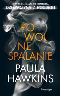 Powolne spalanie - Paula Hawkins   mała okładka