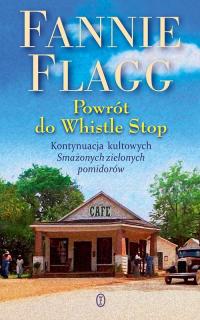 Powrót do Whistle Stop - Fannie Flagg   mała okładka