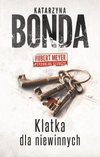 Klatka dla niewinnych  - Katarzyna Bonda | mała okładka