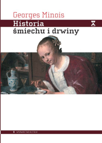 Historia śmiechu i drwiny - Georges Minois   mała okładka