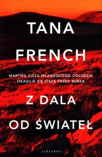 Z dala od świateł - Tana French | mała okładka