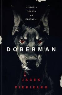 Doberman - Jacek Piekiełko | mała okładka