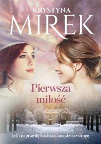 Pierwsza miłość - Krystyna Mirek   mała okładka