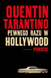 Pewnego razu w Hollywood - Quentin Tarantino | mała okładka