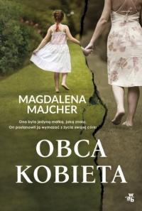 Obca kobieta  - Magdalena Majcher | mała okładka