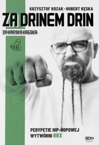 Za drinem drin, za kreską kreska  - Krzysztof Kozak, Hubert Kęska | mała okładka