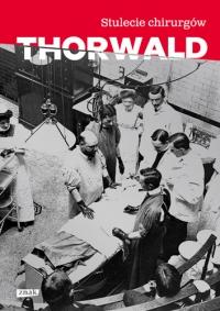 Stulecie chirurgów  - Jurgen Thorwald  | mała okładka