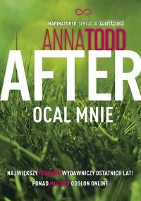 After 3. Ocal mnie 2020 - Anna Todd   mała okładka