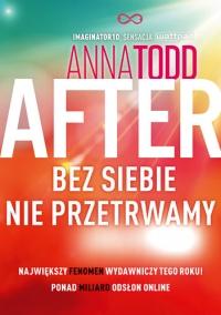 After 4. Bez siebie nie przetrwamy - Anna Todd | mała okładka