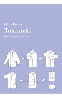 Tokimeki. Magia sprzątania w praktyce - Marie Kondo | mała okładka