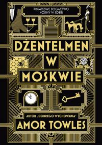 Dżentelmen w Moskwie - Amor Towles | mała okładka