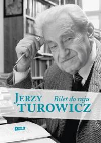 Bilet do raju - Jerzy Turowicz  | mała okładka