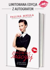 Mówiąc inaczej - Paulina Mikuła | mała okładka