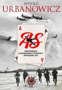 As. Wspomnienia legendarnego dowódcy Dywizjonu 303 - Witold Urbanowicz | mała okładka