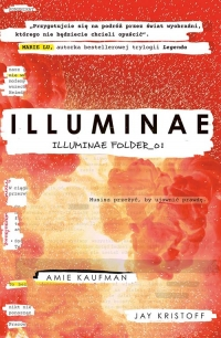 Illuminae. Illuminae Folder_01  - Kaufman Amie, Kristoff Jay | mała okładka