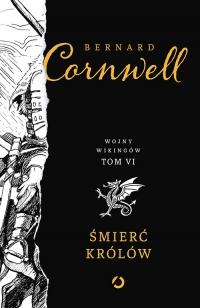 Śmierć królów - Bernard Cornwell | mała okładka