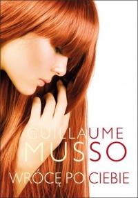 Wrócę po Ciebie - Guillaume Musso | mała okładka