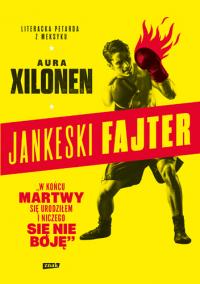 Jankeski fajter - Aura Xilonen | mała okładka