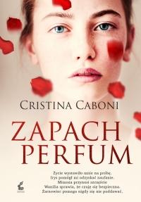 Zapach perfum - Cristina Caboni | mała okładka
