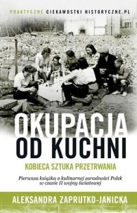 Okupacja od kuchni -  Aleksandra Zaprutko-Janicka | mała okładka