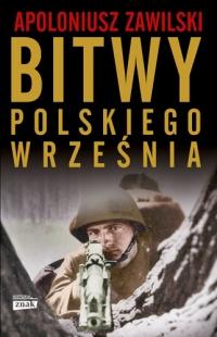 Bitwy polskiego września - Apoloniusz Zawilski  | mała okładka